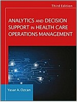 Analytics and Decision Support in Health Care Operations Management (Paperback, 3)
