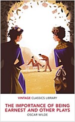 The Importance of Being Earnest and Other Plays (Paperback)