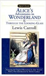 [중고] Alice in Wonderland / Through the Looking Glass (Paperback, Reissue)