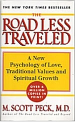 The Road Less Traveled: New Phychology of Love, Traditional Values and Spiritual Growth (Mass Market Paperback)
