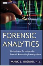Forensic Analytics : Methods and Techniques for Forensic Accounting Investigations (Hardcover)