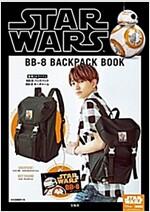 STAR WARS BB-8 BACKPACK BOOK (バラエティ) (大型本)