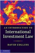 An Introduction to International Investment Law (Paperback)