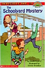 Scholastic Reader Level 4: Invisible Inc. #1: The Schoolyard Mystery: The Schoolyard Mystery (Level 4)                                                 (Paperback)