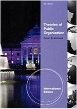 Theories of Public Organization (6th Edition, Paperback)
