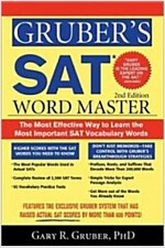Gruber's SAT Word Master: The Most Effective Way to Learn the Most Important SAT Vocabulary Words (Paperback, 2)