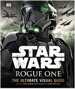 Star Wars Rogue One the Ultimate Visual Guide (Hardcover)