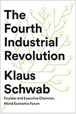 The Fourth Industrial Revolution (Hardcover)