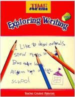 [중고] Time for Kids Exploring Writing Level 1 (paperback)