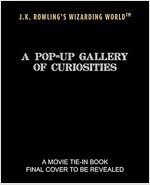 J.K. Rowling's Wizarding World - A Pop-Up Gallery of Curiosities (Hardcover)