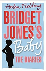 Bridget Jones's Baby : The Diaries (Hardcover)