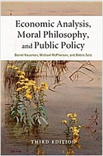 Economic Analysis, Moral Philosophy, and Public Policy (Paperback, 3 Rev ed)