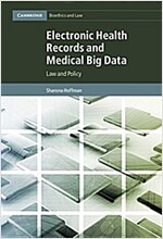 Electronic Health Records and Medical Big Data : Law and Policy (Paperback)
