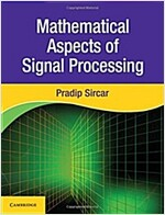 Mathematical Aspects of Signal Processing (Hardcover)