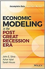 Economic Modeling in the Post Great Recession Era: Incomplete Data, Imperfect Markets (Hardcover)