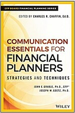 Communication Essentials for Financial Planners: Strategies and Techniques (Hardcover)