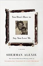 [중고] You Don't Have to Say You Love Me: A Memoir (Hardcover)