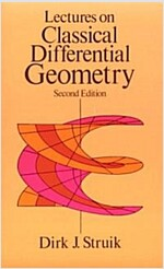 Lectures on Classical Differential Geometry: Second Edition (Paperback, 2)