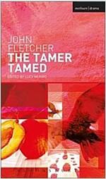 The Tamer Tamed (Paperback)