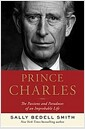 [중고] Prince Charles: The Passions and Paradoxes of an Improbable Life (Hardcover, Deckle Edge)