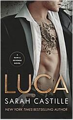 [중고] Luca: A Ruin & Revenge Novel (Mass Market Paperback)