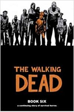 The Walking Dead, Book Six (Hardcover)