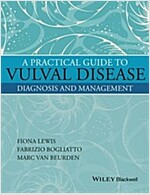 A Practical Guide to Vulval Disease: Diagnosis and Management (Hardcover)
