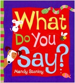 What Do You Say? (Paperback)