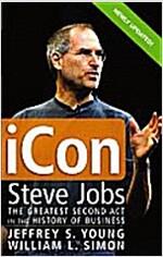 [중고] iCon: Steve Jobs, the Greatest Second ACT in the History of Business (Paperback, Updated)