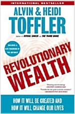 [중고] Revolutionary Wealth: How It Will Be Created and How It Will Change Our Lives (Paperback)