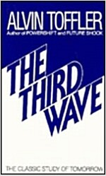 The Third Wave: The Classic Study of Tomorrow (Mass Market Paperback)