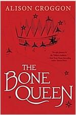 [중고] The Bone Queen: Pellinor: Cadvan's Story (Hardcover)
