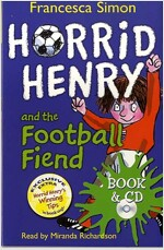 Horrid Henry and the Football Fiend : Book 14 (Package)