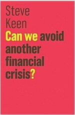 Can We Avoid Another Financial Crisis? (Paperback)