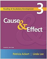 Cause & Effect: Reading and Vocabulary Development 3 (Paperback, 4)