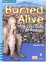 Buried Alive The Last Days of Pompeii (Paperback)