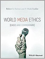World Media Ethics: Cases and Commentary (Paperback)