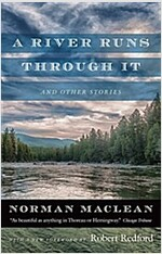A River Runs Through It and Other Stories (Paperback, First Edition)