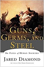 Guns, Germs, and Steel: The Fates of Human Societies (Paperback)