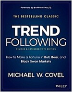 Trend Following: How to Make a Fortune in Bull, Bear, and Black Swan Markets (Hardcover, 5)