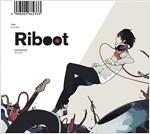 Riboot (ストラップ付初回完全限定槃) (CD)