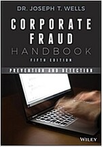 Corporate Fraud Handbook: Prevention and Detection (Hardcover, 5)