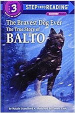 The Bravest Dog Ever: The True Story of Balto (Paperback)