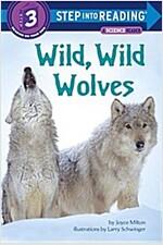 Wild, Wild Wolves (Paperback)