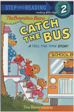 The Berenstain Bears Catch the Bus (Paperback)