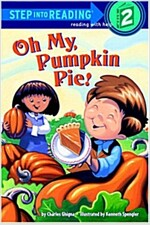 Oh My, Pumpkin Pie! (Paperback)