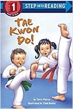 Tae Kwon Do! (Paperback)