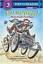 Eat My Dust! Henry Ford's First Race (Paperback)