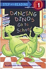 Dancing Dinos Go to School (Paperback)