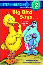 Big Bird Says... (Sesame Street) (Paperback)